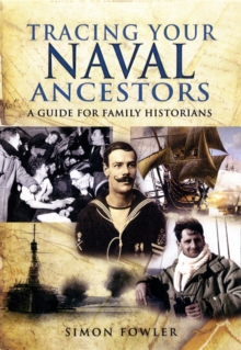 Tracing Your Naval Ancestors, Paperback / softback Book