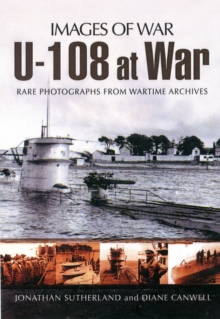U-108 at War (Images of War Series), Paperback / softback Book