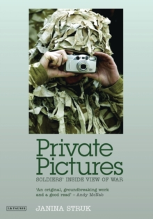 Private Pictures : Soldiers' Inside View of War, Paperback / softback Book