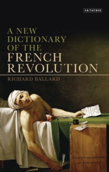 A New Dictionary of the French Revolution, Paperback / softback Book