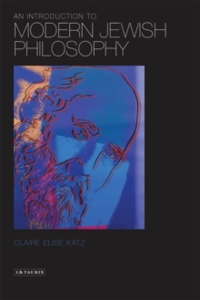 An Introduction to Modern Jewish Philosophy, Paperback / softback Book