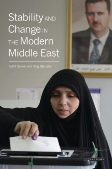 Stability and Change in the Modern Middle East, Paperback / softback Book