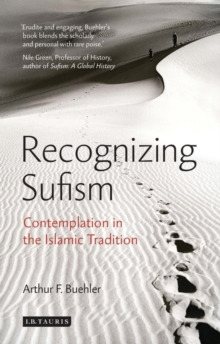 Recognizing Sufism : Contemplation in the Islamic Tradition, Paperback / softback Book