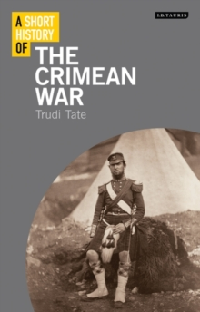 A Short History of the Crimean War, Paperback / softback Book