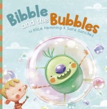 Bibble and the Bubbles, Paperback / softback Book