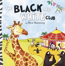 The Black and White Club, Paperback / softback Book