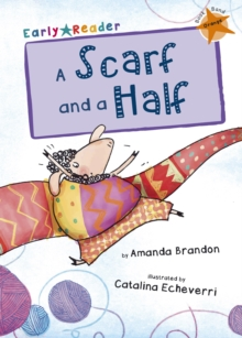 A Scarf and a Half (Orange Early Reader), Paperback / softback Book