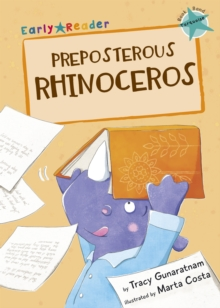 Preposterous Rhinoceros (Early Reader), Paperback Book
