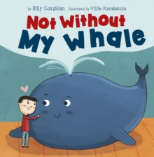 Not Without My Whale, Paperback / softback Book