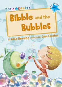 Bibble and the Bubbles (Blue Early Reader), Paperback / softback Book