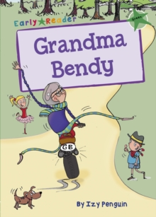 Grandma Bendy (Green Early Reader), Paperback / softback Book
