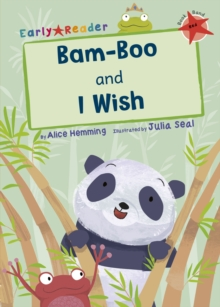 Bam-boo and I Wish (Early Reader), Paperback / softback Book