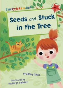 Seeds & Stuck in the Tree (Early Reader), Paperback Book