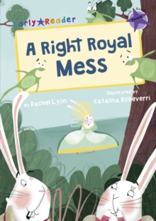 A Right Royal Mess (Early Reader), Paperback / softback Book