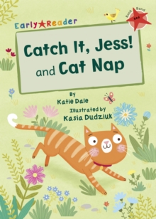 Catch It, Jess! and Cat Nap (Early Reader), Paperback / softback Book