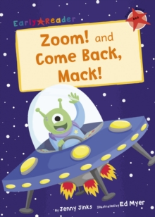 Zoom! and Come Back, Mack! (Early Reader), Paperback / softback Book