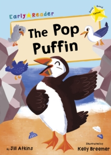 The Pop Puffin : (Yellow Early Reader), Paperback / softback Book