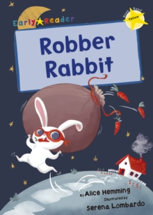 Robber Rabbit : (Yellow Early Reader), Paperback / softback Book