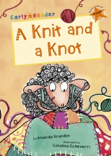 A Knit and a Knot (Orange Early Reader), Paperback / softback Book