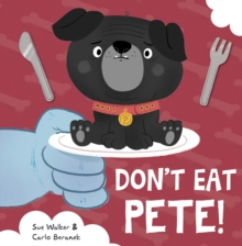 Don't Eat Pete, Paperback / softback Book