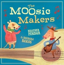 The MOOsic Makers, Paperback / softback Book