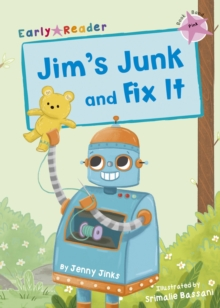 Jim's Junk and Fix It : (Pink Early Reader), Paperback / softback Book