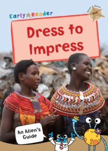 Dress to Impress : (Gold Non-fiction Early Reader), Paperback / softback Book