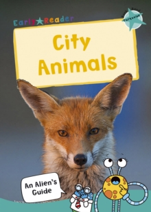 City Animals : (Turquoise Non-fiction Early Reader), Paperback / softback Book