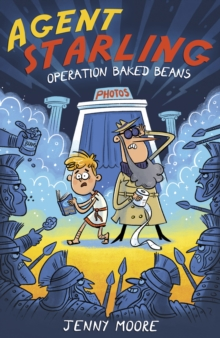 Agent Starling : Operation Baked Beans, Paperback / softback Book