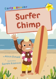Surfer Chimp : (Yellow Early Reader), Paperback / softback Book