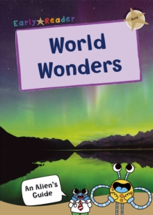 World Wonders : (Gold Non-fiction Early Reader), Paperback / softback Book