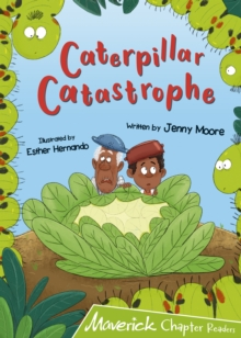 Caterpillar Catastrophe : (Lime Chapter Reader), Paperback / softback Book