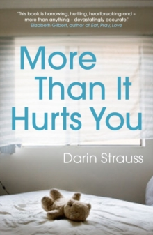 More Than It Hurts You, Paperback Book