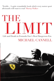 The Limit : Life and Death in Formula One's Most Dangerous Era, Hardback Book