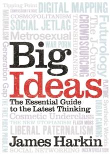 Big Ideas : The Essential Guide to the Latest Thinking, EPUB eBook