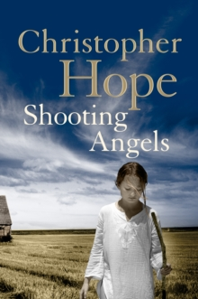 Shooting Angels, Hardback Book