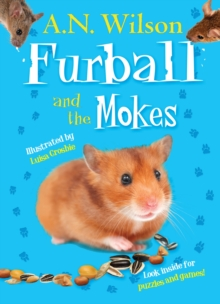 Furball and the Mokes, Hardback Book