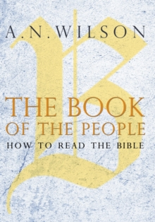 The Book of the People : How to Read the Bible, Hardback Book