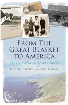 From the Great Blasket to America : The Last Memoir by an Islander, Paperback Book