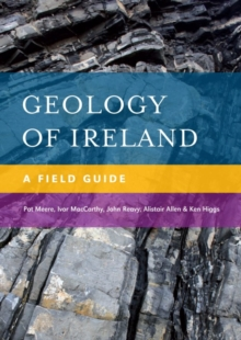 Geology of Ireland : A Field Guide, Paperback Book