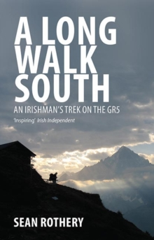 A Long Walk South, Paperback / softback Book
