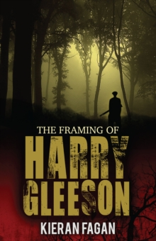 The Framing of Harry Gleeson, Paperback Book