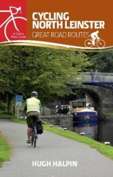 Cycling North Leinster : Great Road Routes, Paperback / softback Book