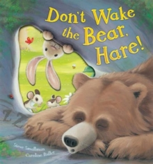Don't Wake the Bear, Hare!, Hardback Book