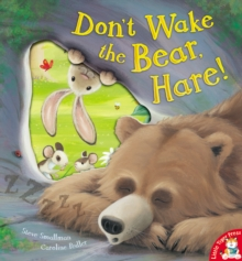 Don't Wake the Bear, Hare!, Paperback Book