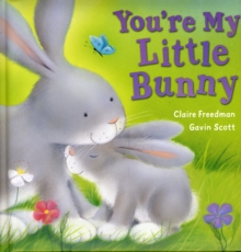 You're My Little Bunny, Board book Book