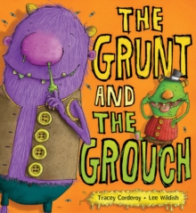 The Grunt and the Grouch, Paperback Book