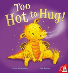 Too Hot to Hug!, Paperback Book