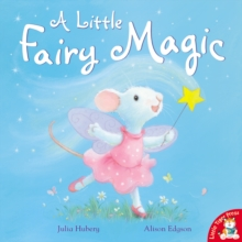 A Little Fairy Magic, Paperback Book