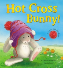 Hot Cross Bunny!, Paperback Book